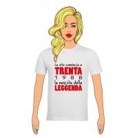 T-Shirt Donna Buon Compleanno per i tuoi 30 anni LEGGENDA